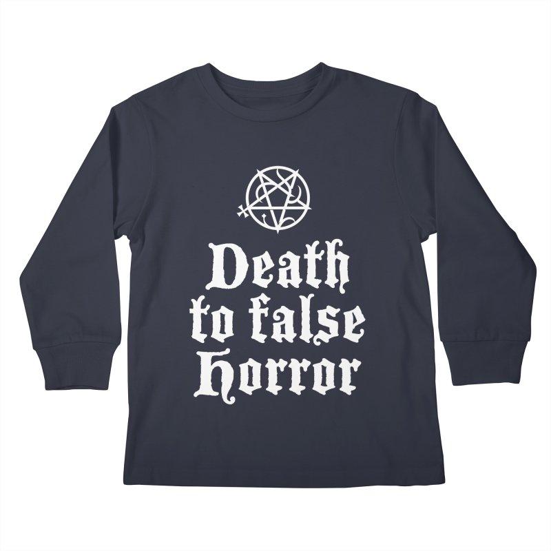 Death to False Horror Kids Longsleeve T-Shirt by ABELACLE.