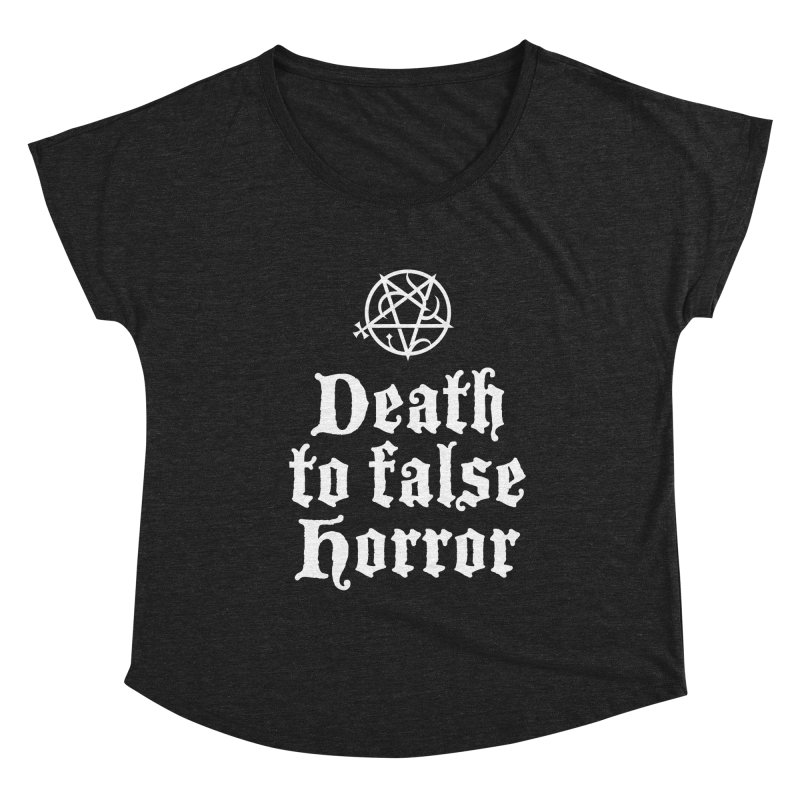 Death to False Horror Women's Scoop Neck by ABELACLE.