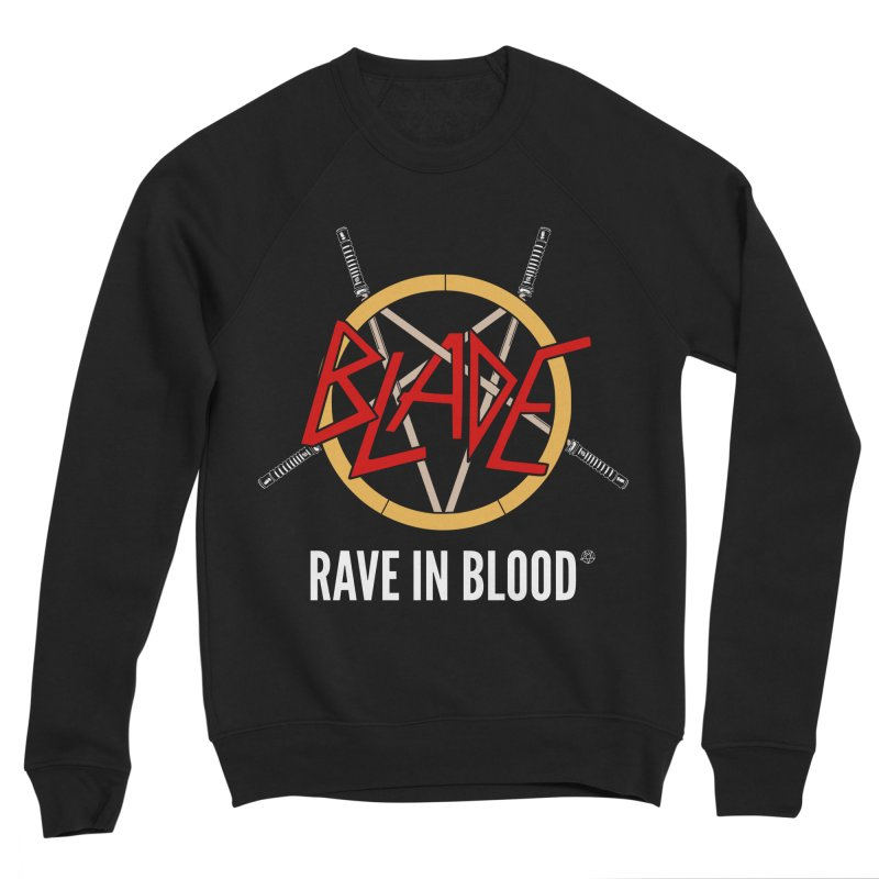Rave in Blood Women's Sweatshirt by ABELACLE.