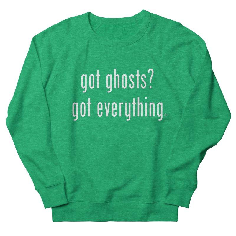 Got Ghosts? Women's Sweatshirt by ABELACLE.