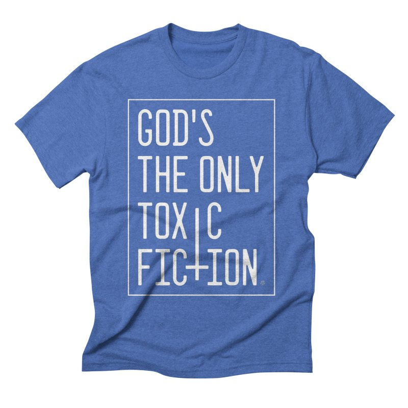 God's the Only Toxic Fiction Men's T-Shirt by ABELACLE.