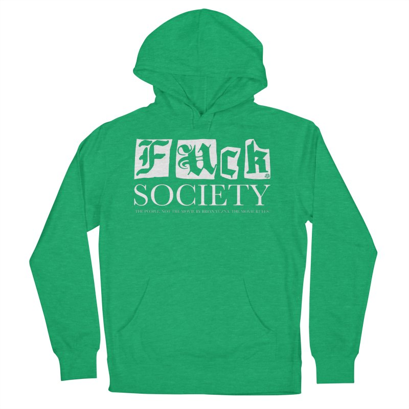 Fuck Society (The people, not the movie by Brian Yuzna) Women's French Terry Pullover Hoody by ABELACLE