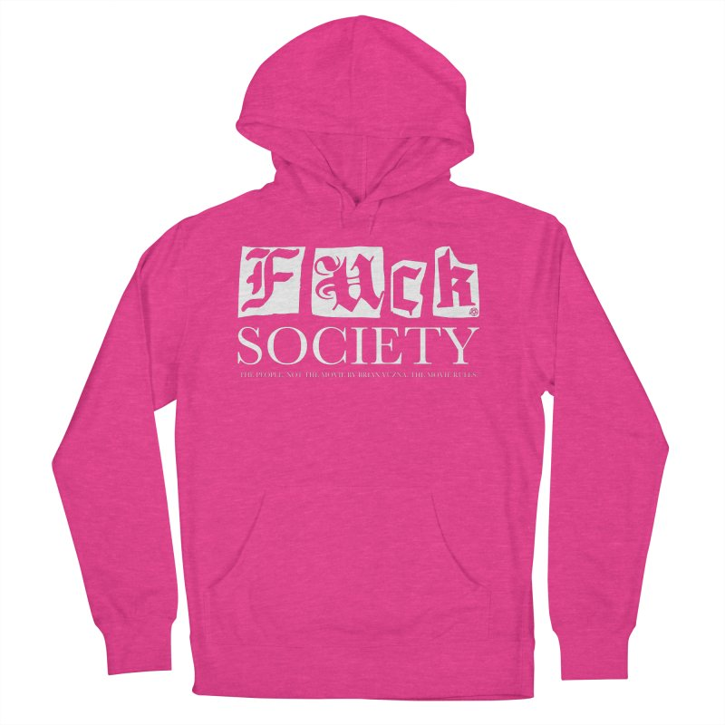 Fuck Society (The people, not the movie by Brian Yuzna) Men's French Terry Pullover Hoody by ABELACLE