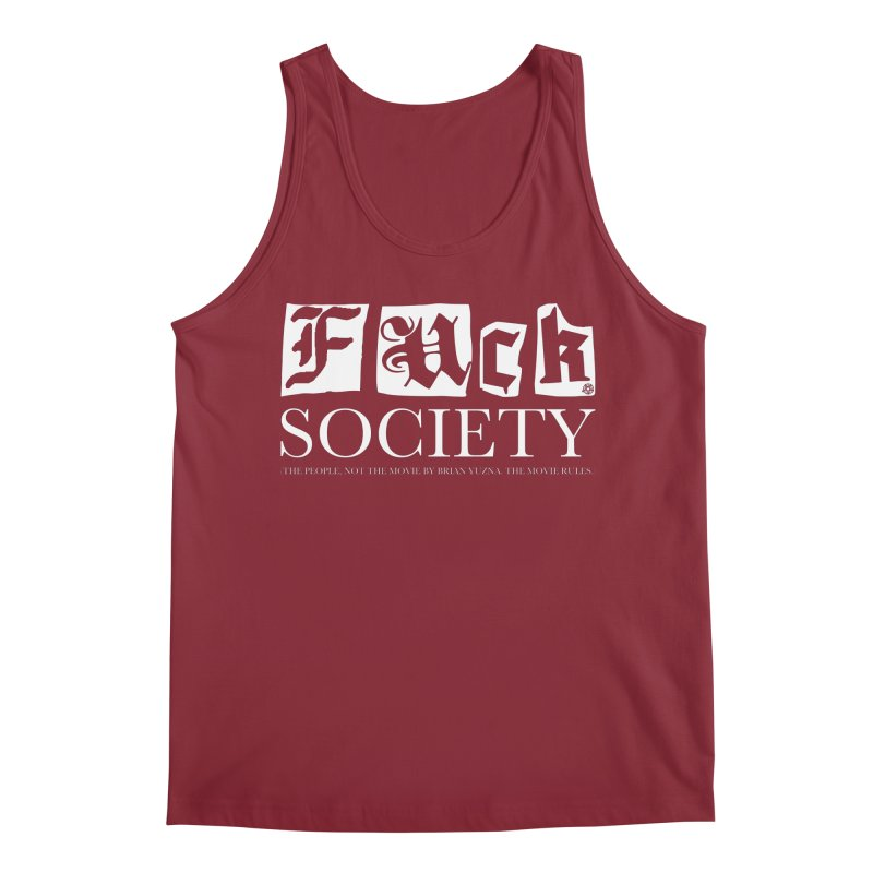 Fuck Society (The people, not the movie by Brian Yuzna) Men's Regular Tank by ABELACLE