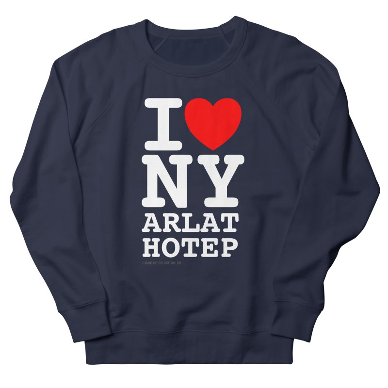 I Love Nyarlathotep Men's French Terry Sweatshirt by ABELACLE