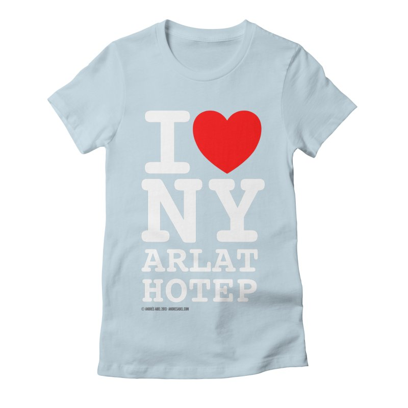 I Love Nyarlathotep Women's Fitted T-Shirt by ABELACLE