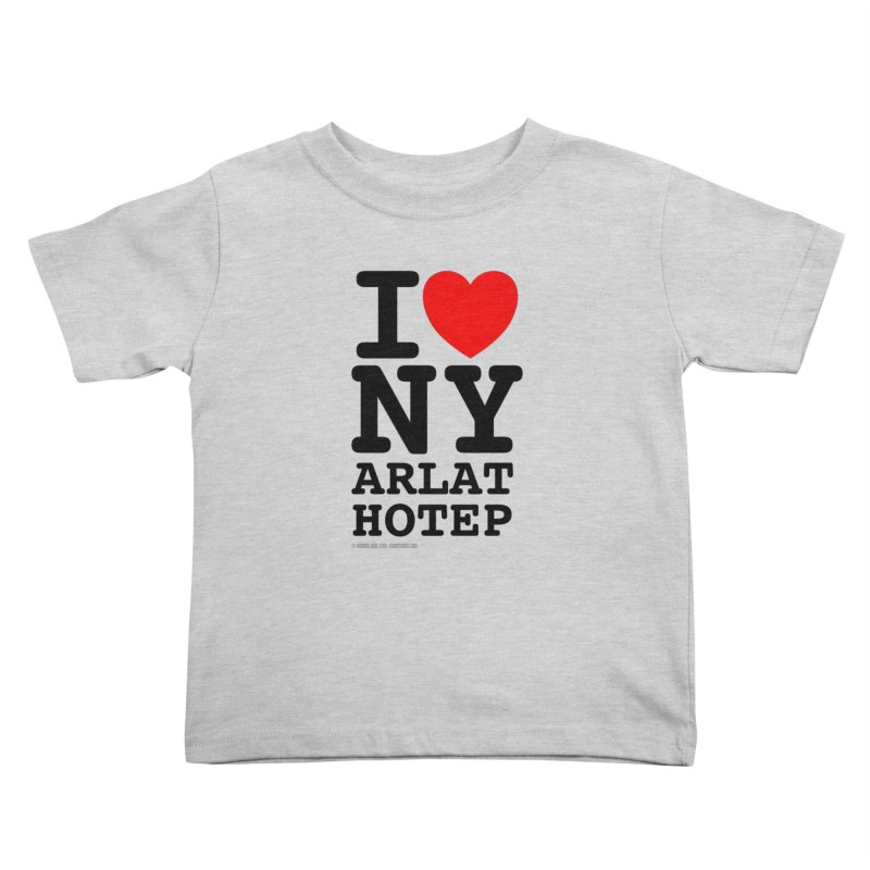 I Love Nyarlathotep (alt.) Kids Toddler T-Shirt by ABELACLE