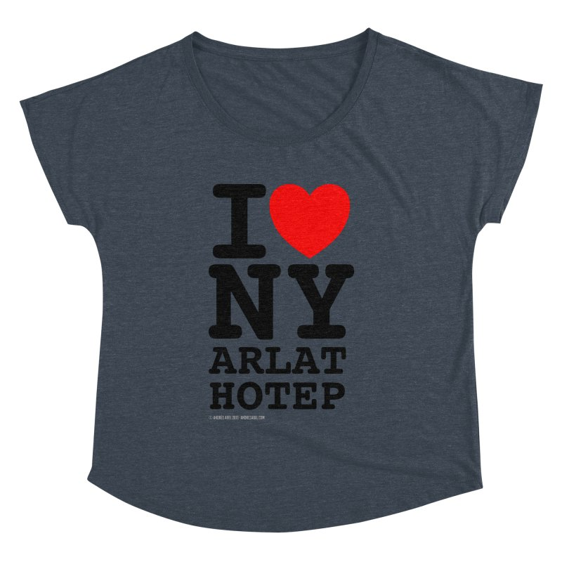 I Love Nyarlathotep (alt.) Women's Dolman Scoop Neck by ABELACLE