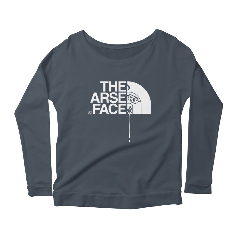The Arse Face Women's Scoop Neck Longsleeve T-Shirt by ABELACLE