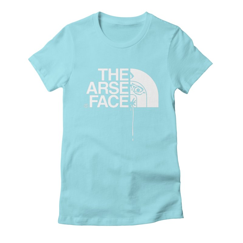 The Arse Face Women's Fitted T-Shirt by ABELACLE
