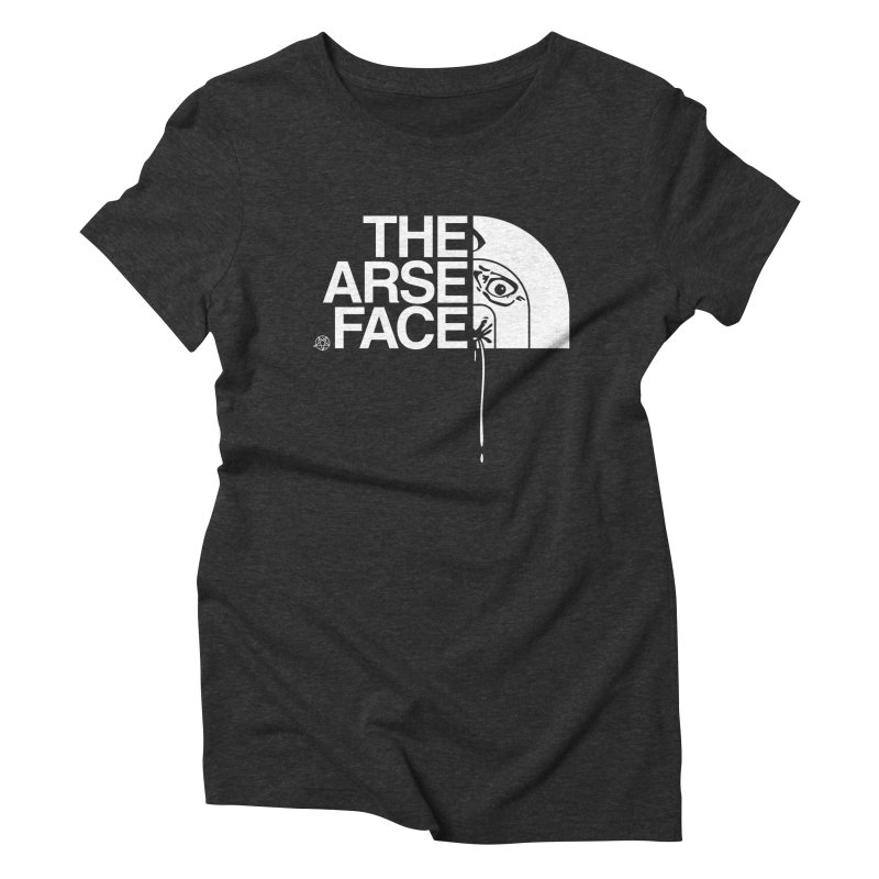 The Arse Face Women's Triblend T-Shirt by ABELACLE
