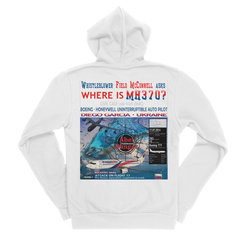 Where is MH370 Women's Sponge Fleece Zip-Up Hoody by Abel Danger Artist Shop