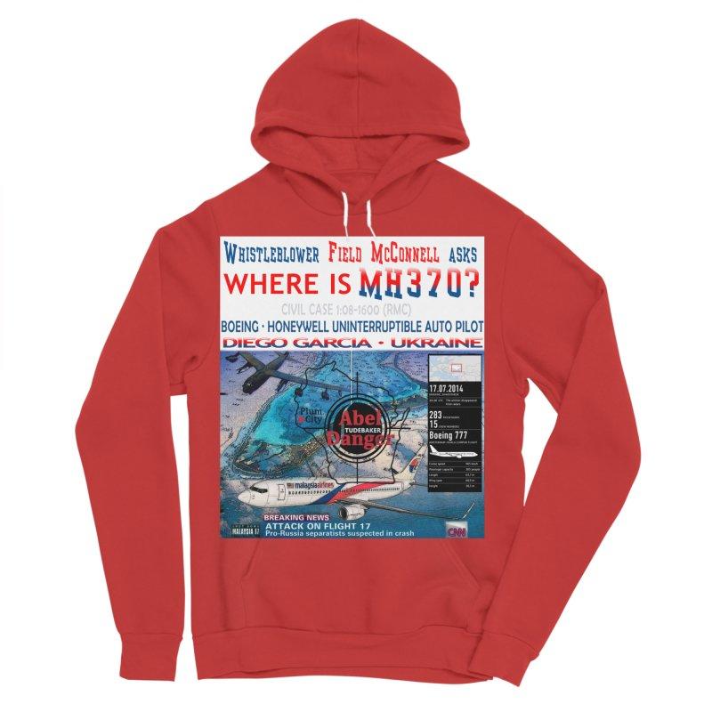 Where is MH370 Women's Sponge Fleece Pullover Hoody by Abel Danger Artist Shop