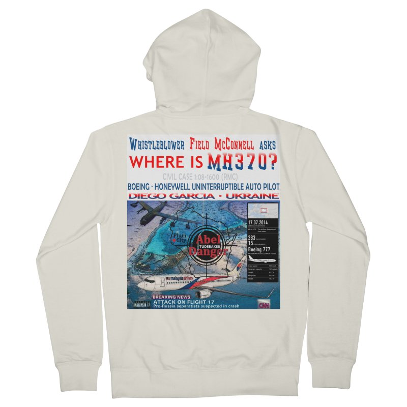 Where is MH370 Women's French Terry Zip-Up Hoody by Abel Danger Artist Shop