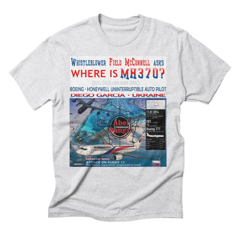 Where is MH370 Men's Triblend T-Shirt by Abel Danger Artist Shop