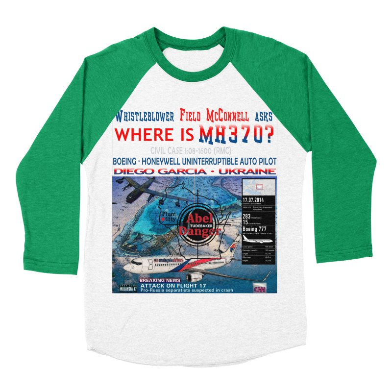 Where is MH370 Men's Baseball Triblend Longsleeve T-Shirt by Abel Danger Artist Shop
