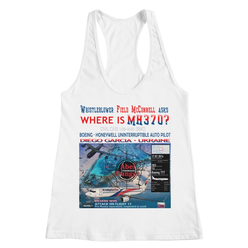 Where is MH370 Women's Racerback Tank by Abel Danger Artist Shop
