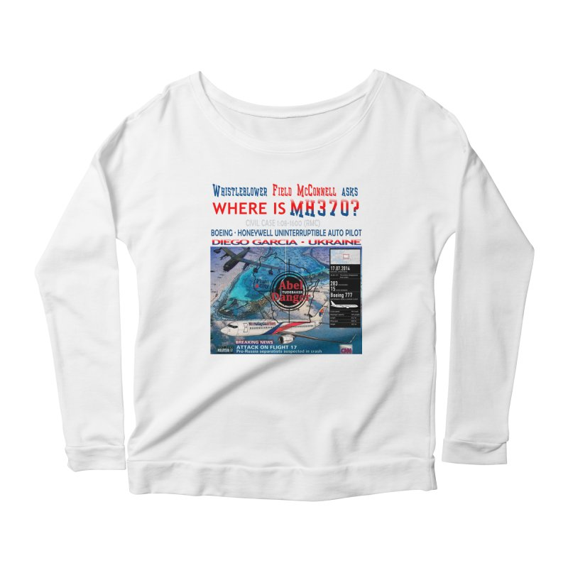 Where is MH370 Women's Scoop Neck Longsleeve T-Shirt by Abel Danger Artist Shop