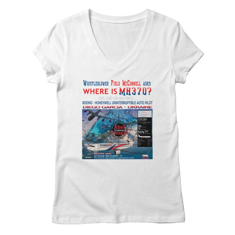 Where is MH370 Women's Regular V-Neck by Abel Danger Artist Shop