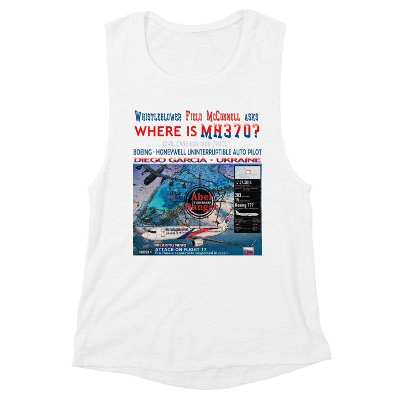 Where is MH370 Women's Muscle Tank by Abel Danger Artist Shop