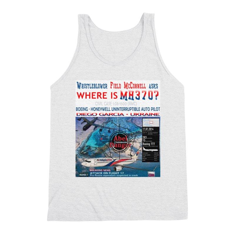 Where is MH370 Men's Triblend Tank by Abel Danger Artist Shop