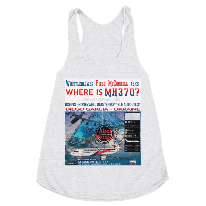 Where is MH370 Women's Racerback Triblend Tank by Abel Danger Artist Shop