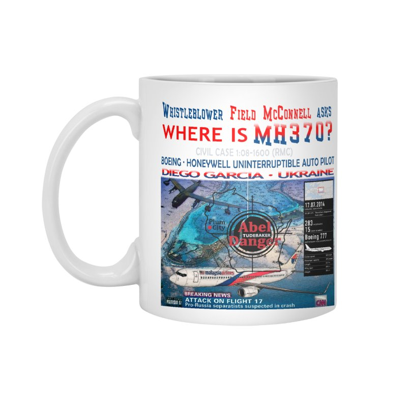 Where is MH370 Accessories Standard Mug by Abel Danger Artist Shop
