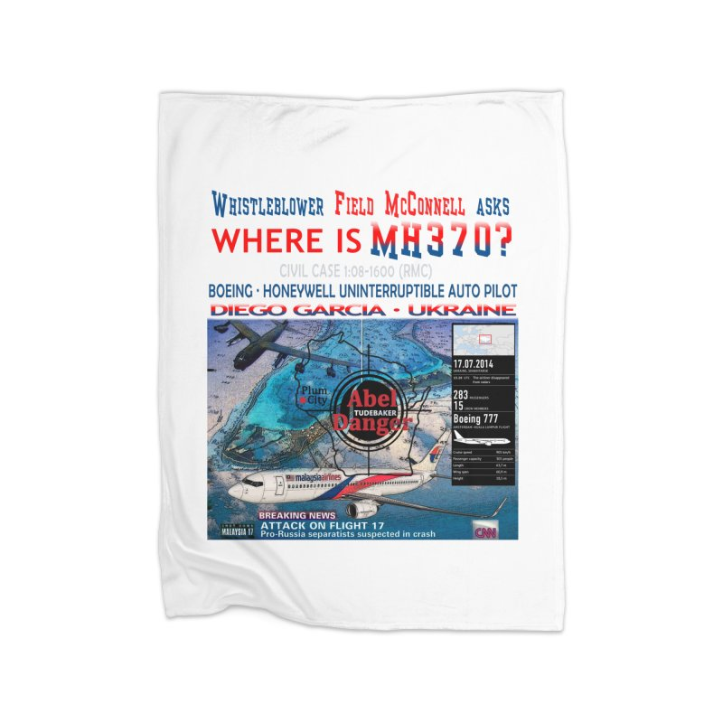 Where is MH370 Home Fleece Blanket Blanket by Abel Danger Artist Shop