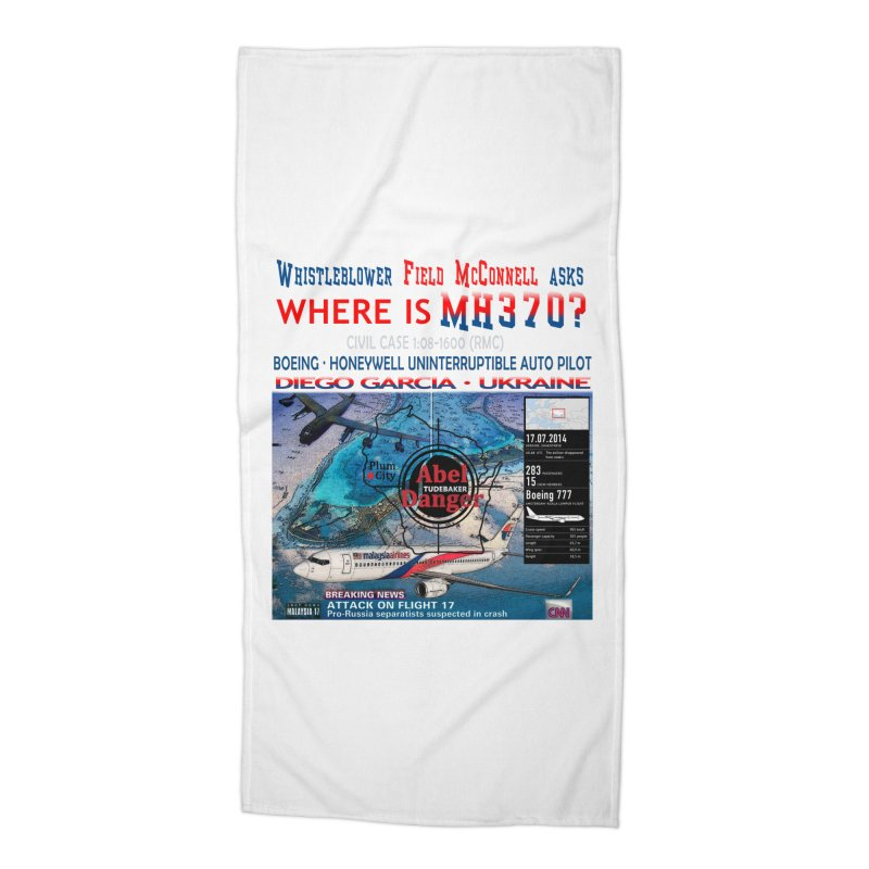 Where is MH370 Accessories Beach Towel by Abel Danger Artist Shop