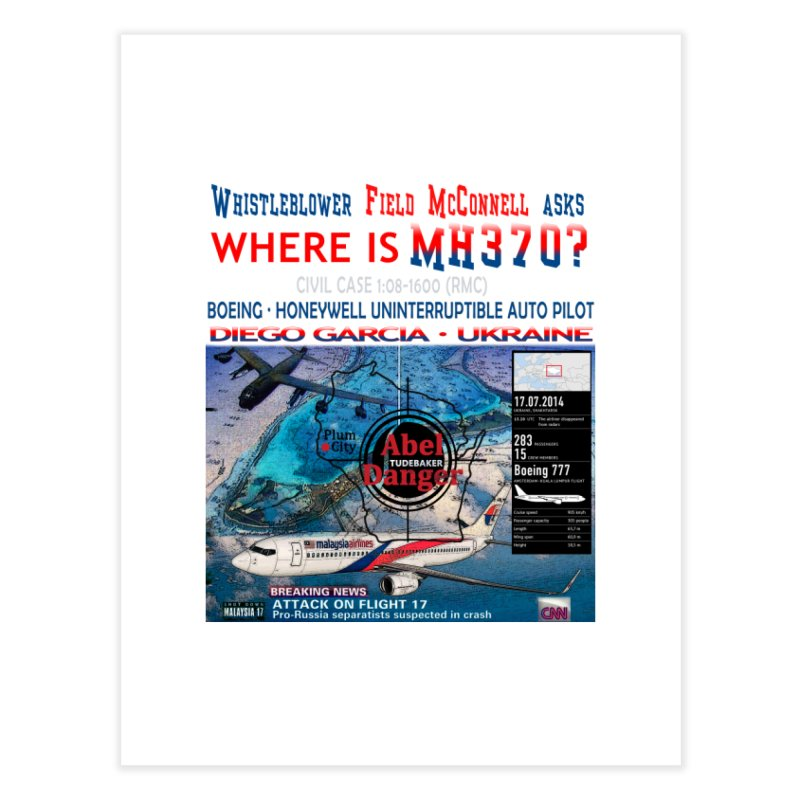 Where is MH370 Home Fine Art Print by Abel Danger Artist Shop