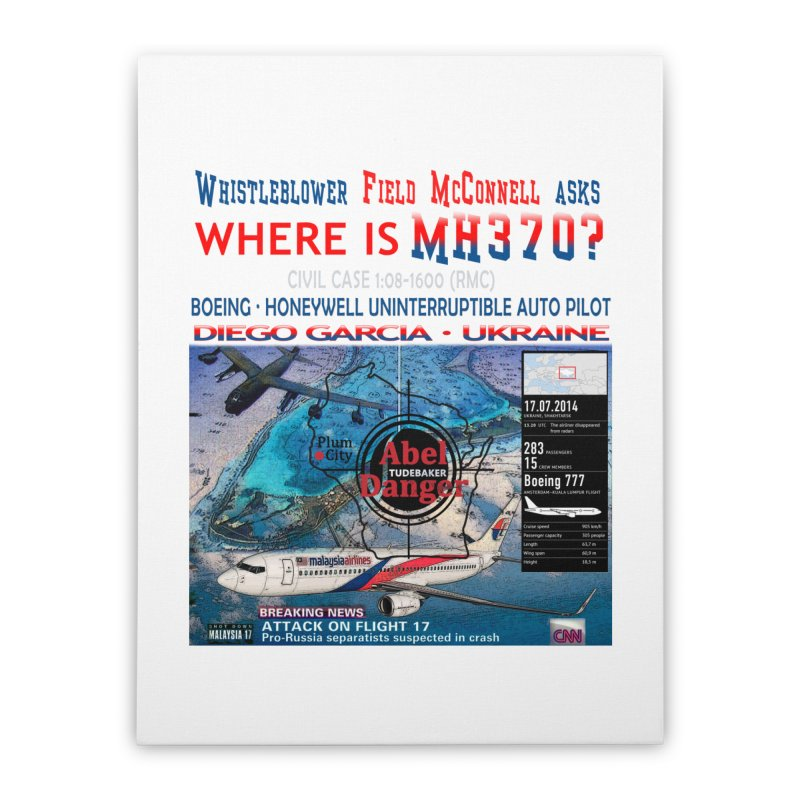 Where is MH370 Home Stretched Canvas by Abel Danger Artist Shop