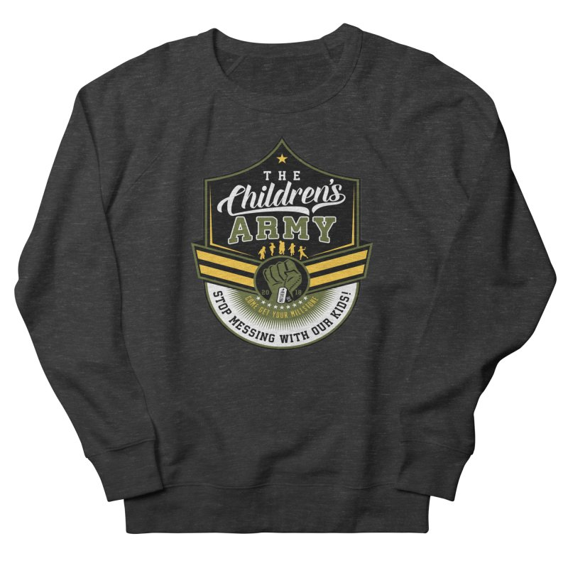 THE CHILDRENS ARMY Men's French Terry Sweatshirt by Abel Danger Artist Shop