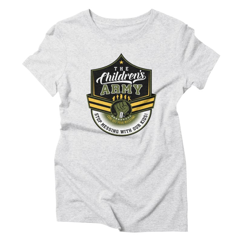 THE CHILDRENS ARMY Women's Triblend T-Shirt by Abel Danger Artist Shop