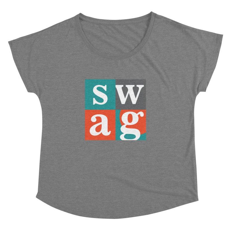 Swag Design Women's Dolman by abhikreationz's Artist Shop