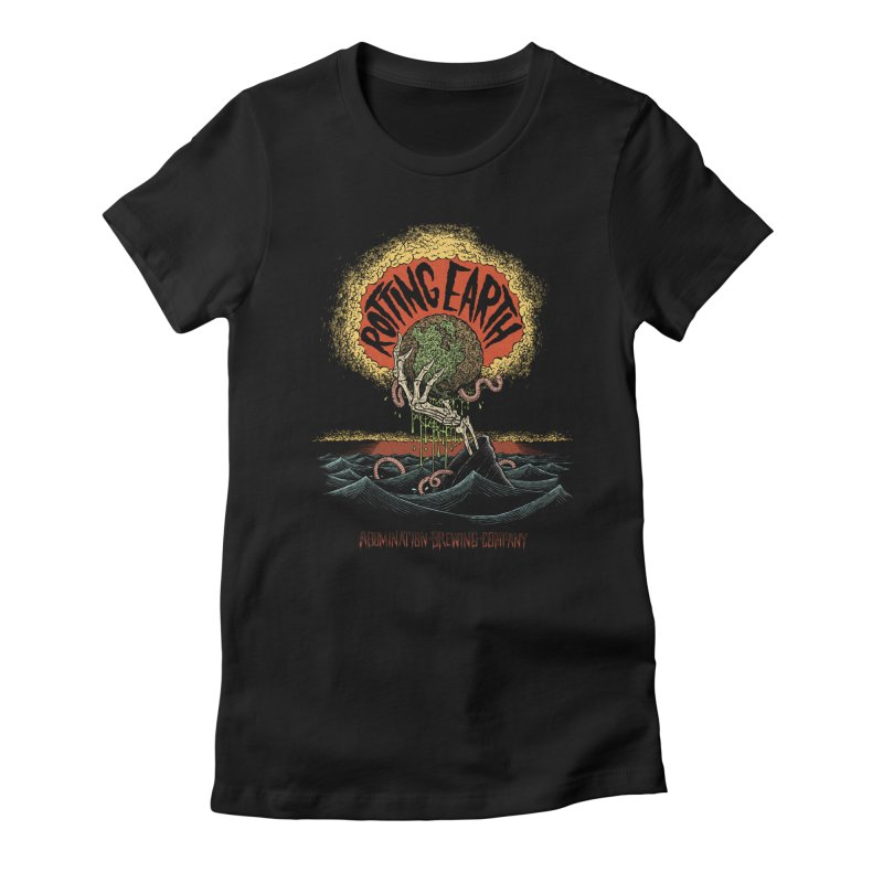 Rotting Earth Women's T-Shirt by abominationbrewing's Artist Shop