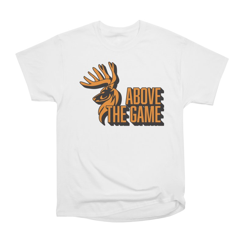 Above The Game Women's Heavyweight Unisex T-Shirt by abovethegame's Artist Shop