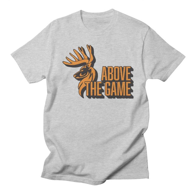 Above The Game Women's Regular Unisex T-Shirt by abovethegame's Artist Shop