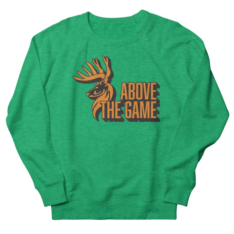 Above The Game Men's French Terry Sweatshirt by abovethegame's Artist Shop