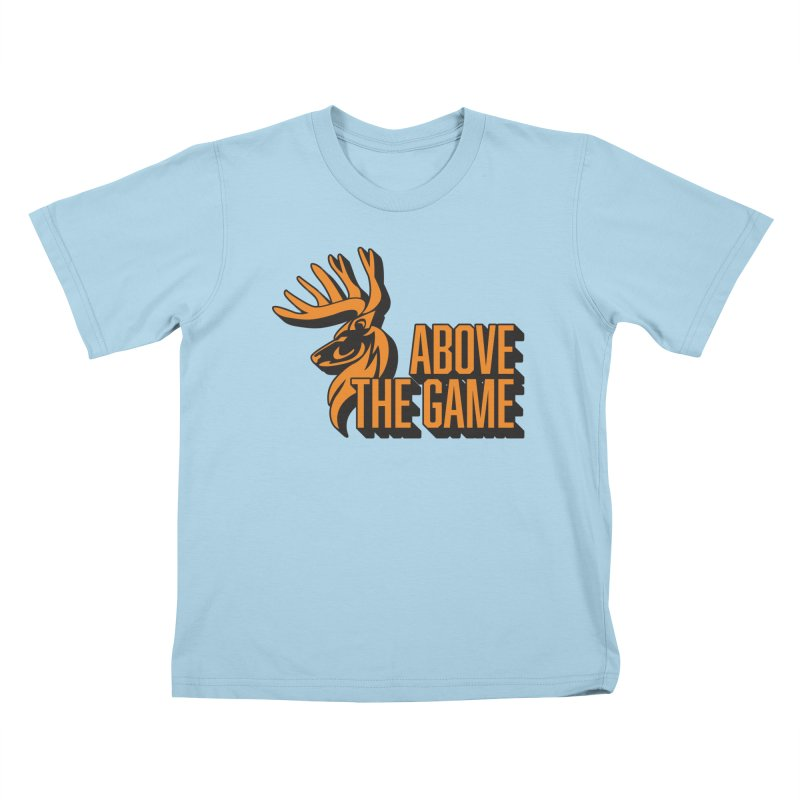 Above The Game Kids T-Shirt by abovethegame's Artist Shop