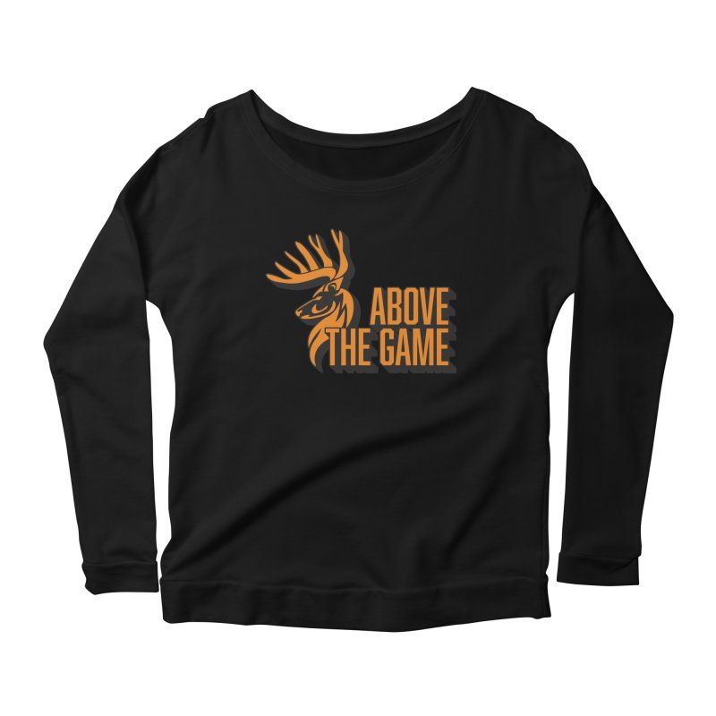 Above The Game Women's Scoop Neck Longsleeve T-Shirt by abovethegame's Artist Shop