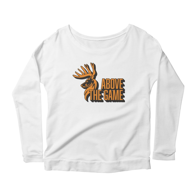 Above The Game Women's Longsleeve Scoopneck  by abovethegame's Artist Shop