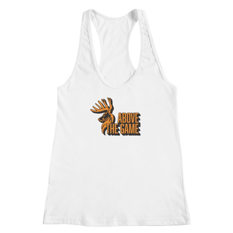 Above The Game Women's Racerback Tank by abovethegame's Artist Shop