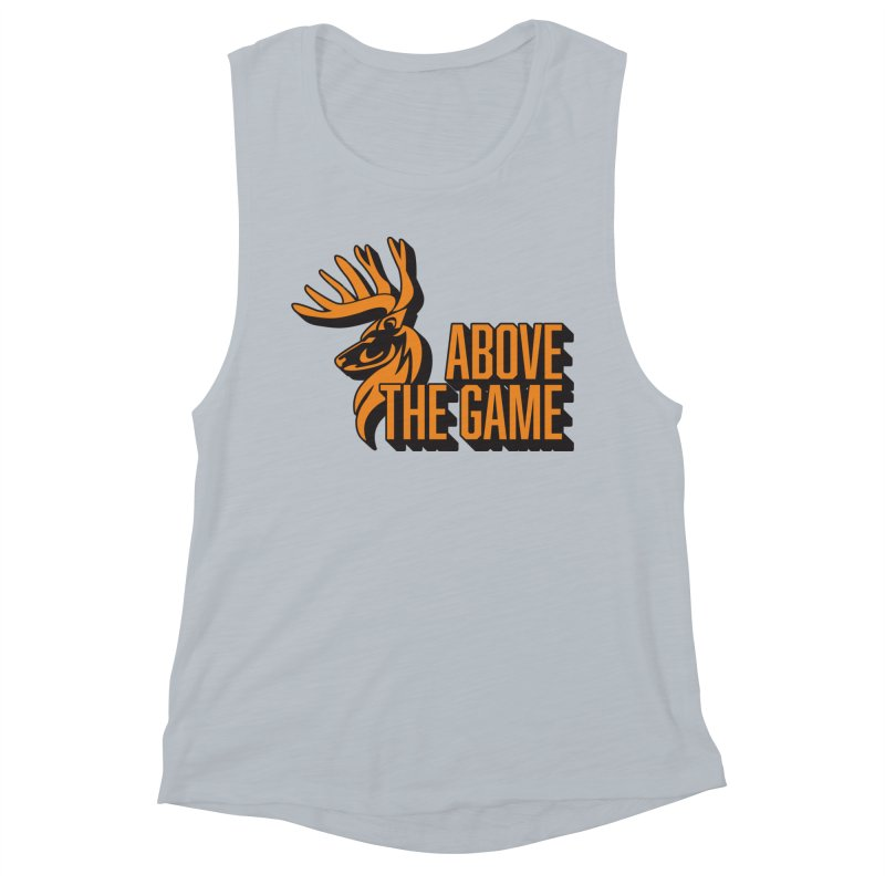 Above The Game Women's Muscle Tank by abovethegame's Artist Shop