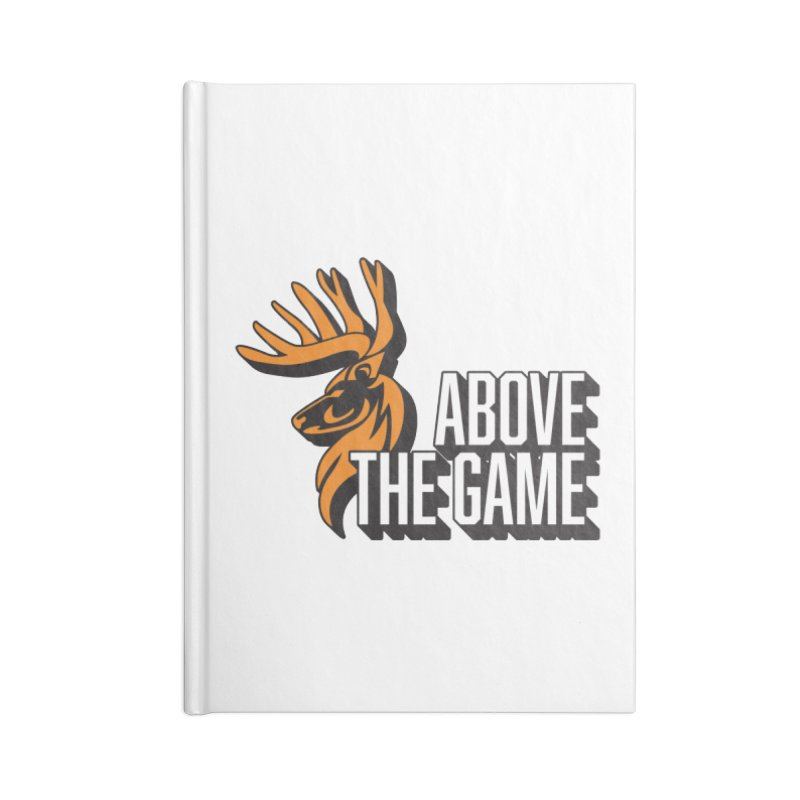 Above The Game - White Logo Accessories Blank Journal Notebook by abovethegame's Artist Shop
