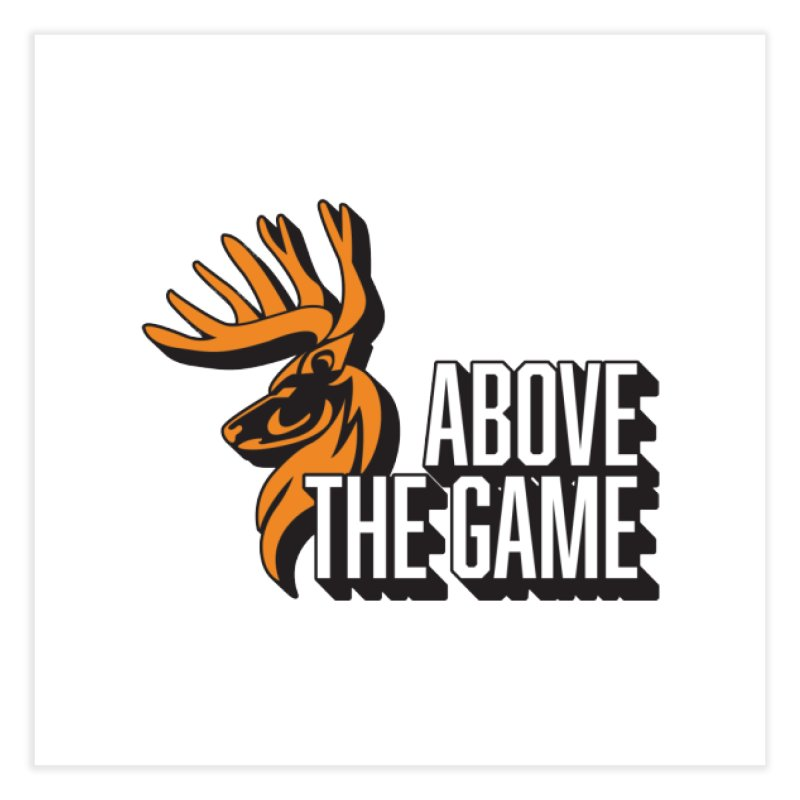 Above The Game - White Logo Home Fine Art Print by abovethegame's Artist Shop