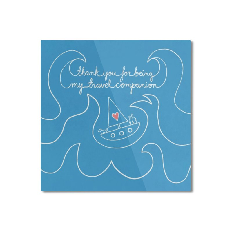 Thank you for being my anchor overseas Home Mounted Aluminum Print by Abroadland Art