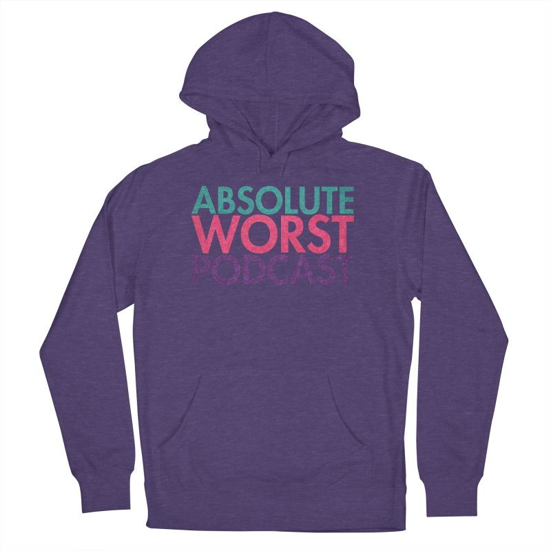 Absolute Worst Podcast Logo Men's French Terry Pullover Hoody by Absolute Worst Podcast