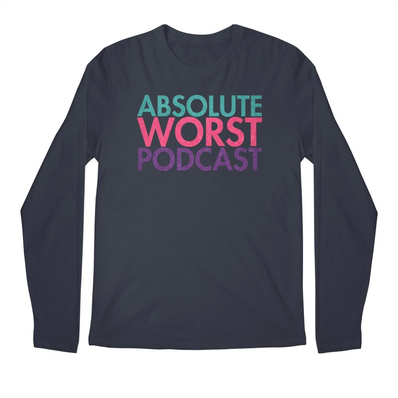 Absolute Worst Podcast Logo Men's Regular Longsleeve T-Shirt by Absolute Worst Podcast