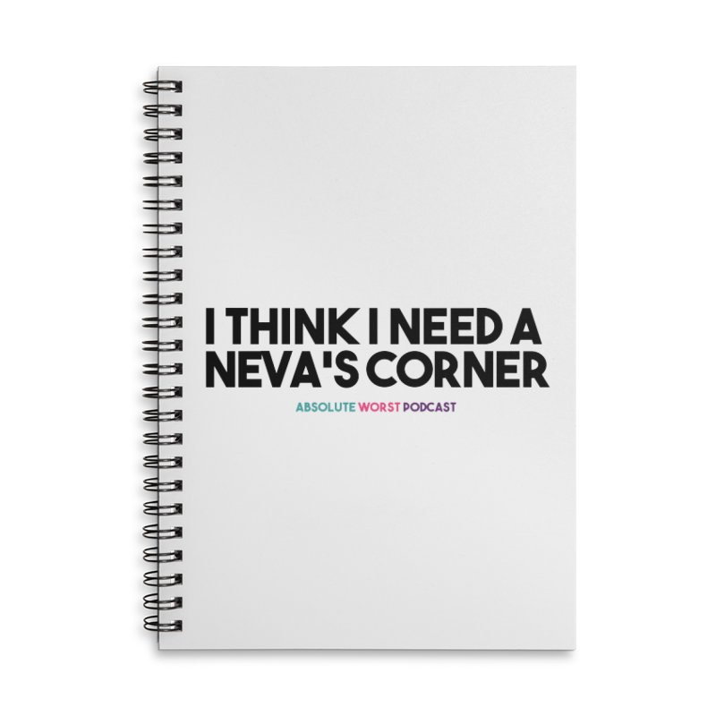 Neva's Corner Accessories Lined Spiral Notebook by Absolute Worst Podcast