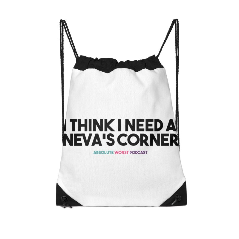 Neva's Corner Accessories Drawstring Bag Bag by Absolute Worst Podcast